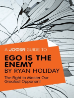 A Joosr Guide to... Ego is the Enemy by Ryan Holiday