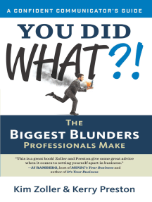 You Did What?!: The Biggest Blunders Professionals Make