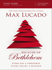 Because of Bethlehem Study Guide: Love is Born, Hope is Here
