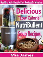 "Delicious ""Low Calorie"" NutriBullet Soup Recipes"