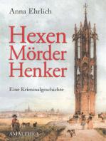 Hexen, Mörder, Henker