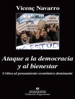 Ataque a la democracia y al bienestar
