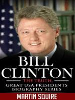 Bill Clinton - The Truth
