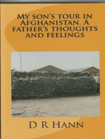 """My Son""""s Tour in Afghanistan, a Fathers Thoughts and Feelings."""