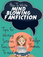 How To Write Mind Blowing FanFiction