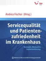 Servicequalität und Patientenzufriedenheit im Krankenhaus