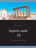 Sapere aude IX