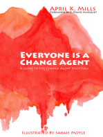 Everyone is a Change Agent