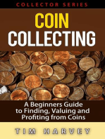 Coin Collecting - A Beginners Guide to Finding, Valuing and Profiting from Coins