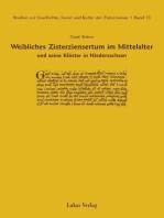 Studien zur Geschichte, Kunst und Kultur der Zisterzienser / Weibliches Zisterziensertum im Mittelalter und seine Klöster in Niedersachsen