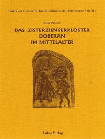 Studien zur Geschichte, Kunst und Kultur der Zisterzienser / Das Zisterzienserkloster Doberan im Mittelalter
