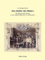 Das Atelier des Malers