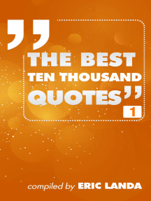 The Best Ten Thousand Quotes, Part 1