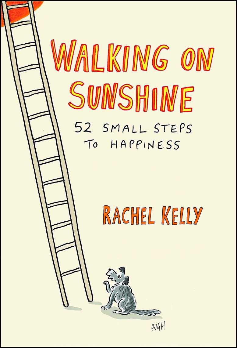 Walking On Sunshine By Rachel Kelly By Rachel Kelly Read Online