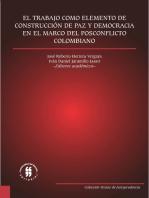 El trabajo como elemento de construcción de paz y democracia en el marco del posconflicto colombiano