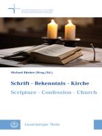 Schrift - Bekenntnis - Kirche // Scripture - Confession - Church