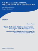 Open, Pull und Radical Innovation – Konzepte und Determinanten