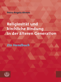 Religiosität und kirchliche Bindung in der älteren Generation: Ein Handbuch