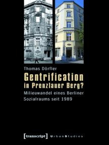 Gentrification in Prenzlauer Berg?: Milieuwandel eines Berliner Sozialraums seit 1989