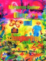 Oliver und die Schmetterlinge