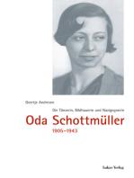 Die Tänzerin, Bildhauerin und Nazigegnerin Oda Schottmüller (1905-1943)