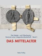 Die Nieder- und Oberlausitz – Konturen einer Integrationslandschaft, Bd. I