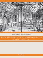 Frühneuzeitliche Sammlungspraxis und Literatur