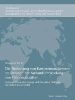Die Bedeutung von Karrieremanagement im Rahmen der Auslandsentsendung von Führungskräften