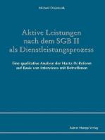 Aktive Leistungen nach dem SGB II als Dienstleistungsprozess