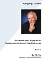 Grundriss einer allgemeinen Psychopathologie und Psychotherapie