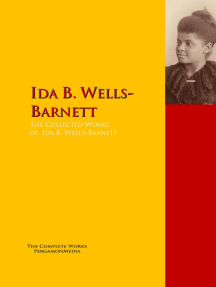 The Collected Works of Ida B. Wells-Barnett: The Complete Works PergamonMedia