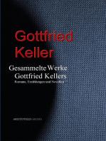 Gesammelte Werke Gottfried Kellers