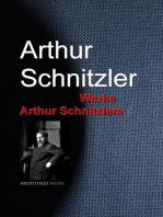 Gesammelte Werke Arthur Schnitzlers