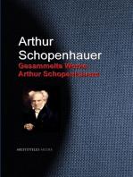 Gesammelte Werke Arthur Schopenhauers