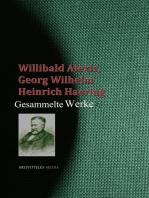 Gesammelte Werke des Willibald Alexis