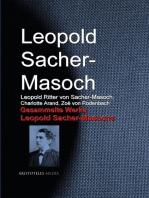 Gesammelte Werke Leopold Sacher-Masochs