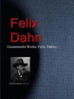 Gesammelte Werke Felix Dahns