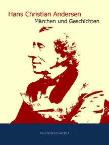 Hans Christian Andersen: Gesammelte Märchen und Geschichten