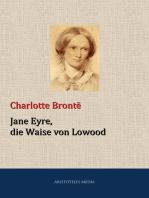Jane Eyre, die Waise von Lowood
