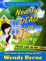 Nearly Dead in Iowa