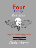 Four Crazy Short Stories