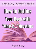 """How to Outline Your Book with """"What if..."""" Questions"""