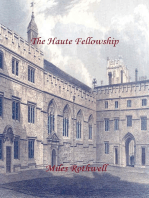 The Haute Fellowship