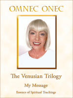 The Venusian Trilogy / My Message
