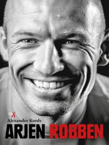 Arjen Robben: Biografie