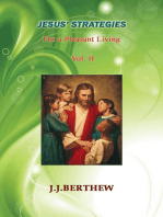 Jesus' Strategies for a Pleasant Living