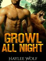 Growl All Night