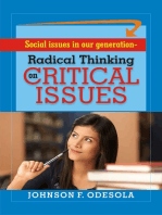 Radical Thinking On Critical Issues In Our Generation