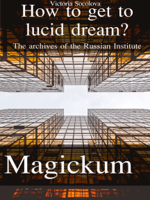 How to get to Lucid Dream The Archives of the Russian Institute Мagickum