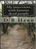 My Interviews with Famous Dead People